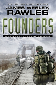Founders:  A Novel of the Coming Collapse - Book Front Cover